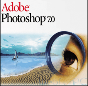 Adobe Photoshop 7.0 Free Download The latest version